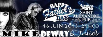 Happy Father's Day avec Mike Deway Juliel
