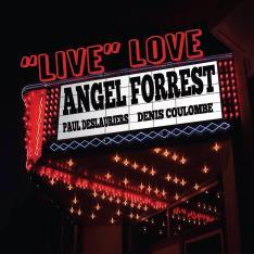 angel forrest live love