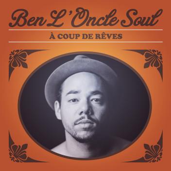 ben-l-oncle-soul-a-coup-de-reves