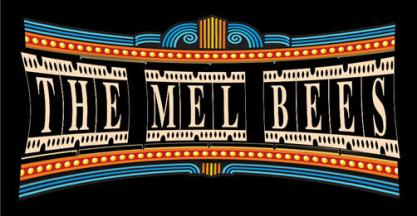 the mel bee's