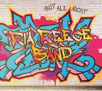 ria reece band out all night