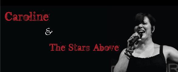 caroline and the stars above